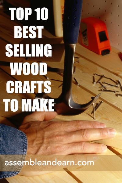 Top 10 best selling wood items to make for Crafts to make and sell for profit
