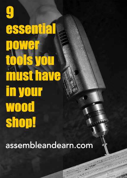 Essential Tools For Your Makeup Bag: 9 Must Have Power Tools For A Woodworking Business